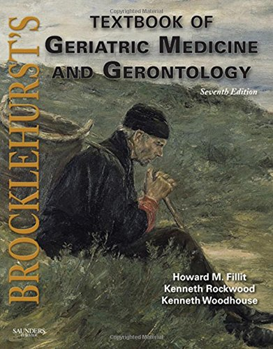 BROCKLEHURST'S TEXTBOOK OF GERIATRIC MEDICINE AND GERONTOLOGY, 7ED