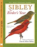 Buy Sibley: The Birder's Year 2011 Weekly Engagement Planner height=