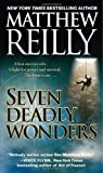 Seven Deadly Wonders: A Novel