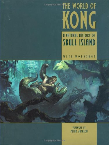 The World of Kong: A Natural History of Skull Island (King Kong)