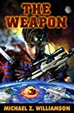 The Weapon (Freehold War)