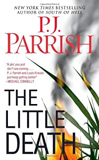 The Little Death by P. J. Parrish