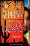 Delia's Crossing by V. C. Andrews