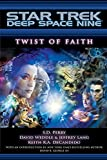 Deep Space Nine: Twist of Faith (Star Trek)