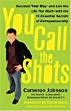 You Call The Shots by Cameron Johnson