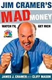 Buy Jim Cramer's Mad Money: Watch TV, Get Rich from Amazon