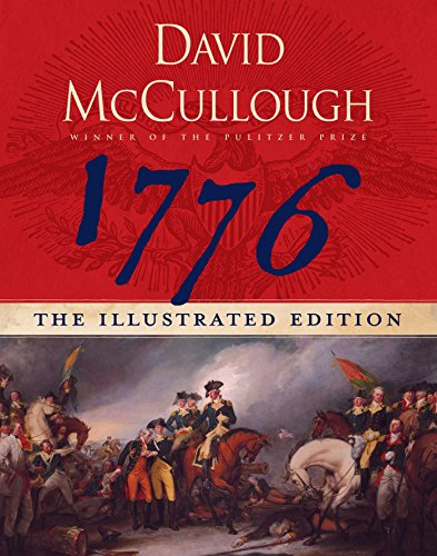 1776: The Illustrated Edition, McCullough, David