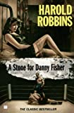 A Stone for Danny Fisher (1952) (Book) written by Harold Robbins
