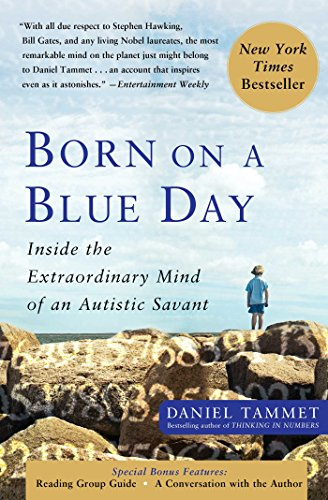Born On A Blue Day: Inside the Extraordinary Mind of an Autistic Savant, Tammet, Daniel