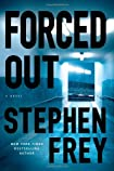 Forced Out by Stephen Frey