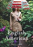 Book Cover: The English American by Alison Larkin