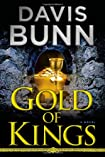 Gold of Kings by Davis Bunn