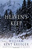 Heaven's Keep (Cork O'Connor) by William Kent Krueger