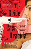The Bride of Casa Dracula (Casa Dracula, Book 3) by Marta Acosta