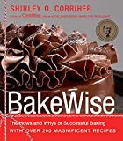 Book Cover: Bakewise: The Hows And Whys Of Successful Baking By Shirley O. Corriher