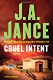 Cruel Intent by J. A. Jance