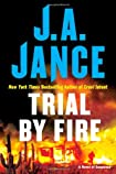 Trial by Fire by J. A. Jance