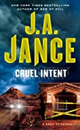 Cruel Intent by J A Jance
