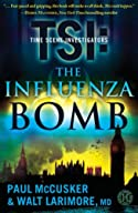 The Influenza Bomb by Paul McCusker and Walt Larimore