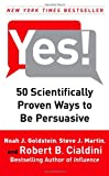 Book Cover: Scientifically Proven Ways To Be Persuasive By Robert Cialdini And Noah Goldstein And Steve Martin