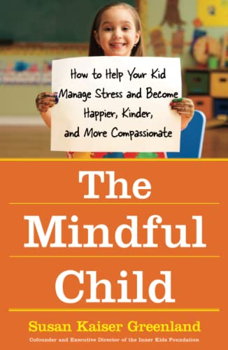 The Mindful Child, by Greenland, S.K.