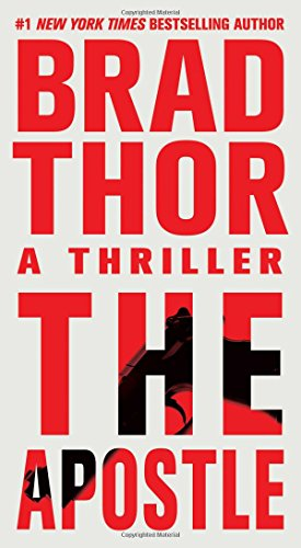 The apostle : a thriller / Brad Thor.