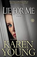Lie for Me by Karen Young