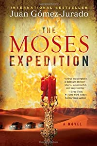 The Moses Expedition by Juan Gomez-Jurado