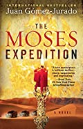 The Moses Expedition by Juan G�mez-Jurado