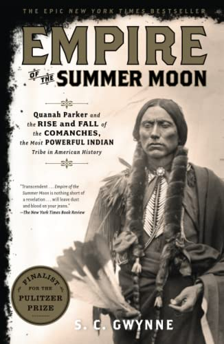 Empire Of The Summer Moon, by Gwynne, S. C.