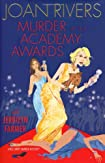 Murder at the Academy Awards by Joan Rivers and Jerrilyn Farmer