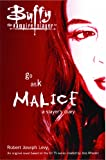 Go Ask Malice : A Slayers Diary (Buffy the Vampire Slayer)