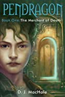 Pendragon: The Merchant of Death by D J MacHale