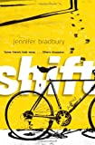 Book Cover: Shift By Jennifer Bradbury