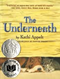 Book Cover: The Underneath By Kathi Appelt