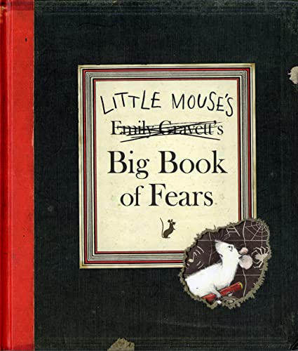 [Little Mouse's Big Book of Fears]