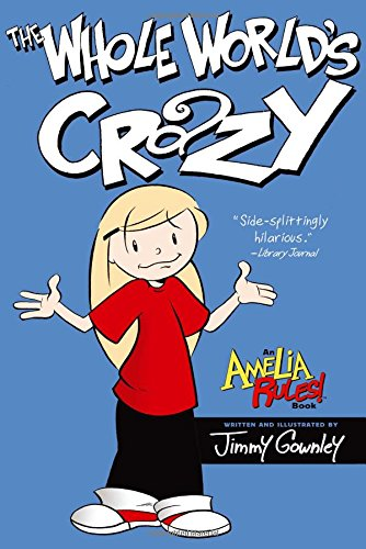 Amelia Rules!: The Whole World's Crazy cover