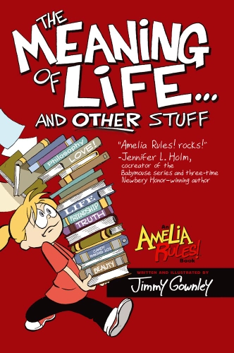Amelia Rules!: The Meaning of Life... and Other Stuff cover