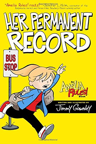Amelia Rules! Her Permanent Record cover