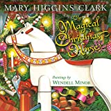 The Magical Christmas Horse