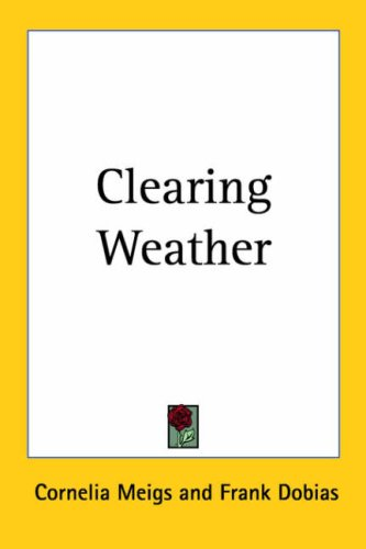 [Clearing Weather]