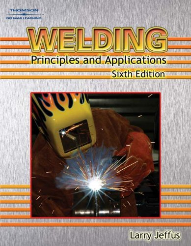 Welding: Principles and Applications, Jeffus, Larry