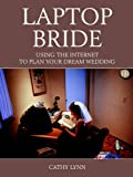 The Laptop Bride by Cathy Lynn