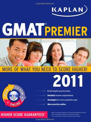 Kaplan GMAT 2011 Premier with CD-ROM (Kaplan GMAT Premier Program (w/CD))