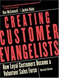 Buy Creating Customer Evangelists: How Loyal Customers Become a Volunteer Sales Force from Amazon