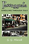 Passeggiata: Strolling Through Italy