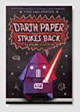 Darth Paper Strikes Back (Origami Yoda #2) Book Review