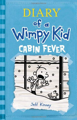 Cabin Fever (Diary of a Wimpy Kid, Book 6), Kinney, Jeff