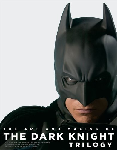 Christopher Nolan's Batman: The Art and Making of the Dark Knight Trilogy