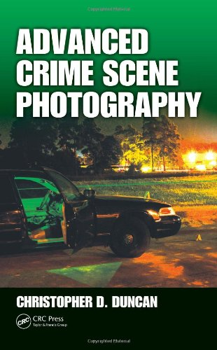 ADVANCED CRIME SCENE PHOTOGRAPHY**